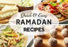 طبخات سهلة وسريعة لرمضان